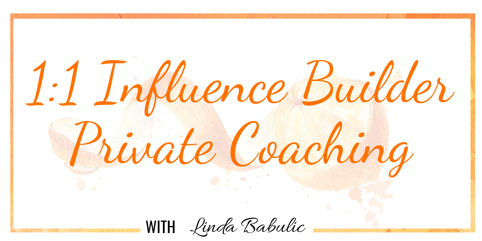 Influence_Builder_with_Linda_Babulic